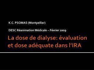 La  dose de  dialyse :  évaluation  et dose  adéquate dans l'IRA