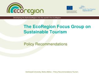The EcoRegion Focus Group on Sustainable Tourism