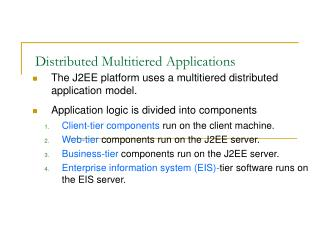 Distributed Multitiered Applications