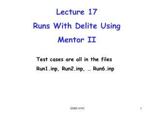 Lecture 17  Runs With Delite Using  Mentor II