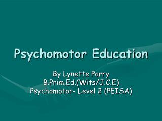 Psychomotor Education