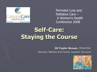 Self-Care:  Staying the Course
