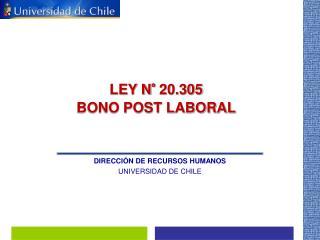 LEY N° 20.305 BONO POST LABORAL