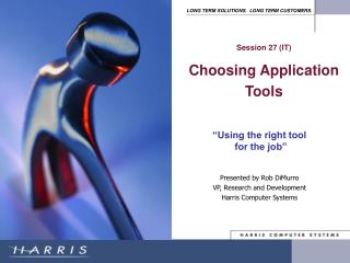�Using the right tool  for the job�