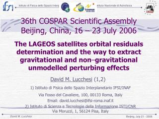 36th COSPAR Scientific Assembly Beijing, China, 16 – 23 July 2006
