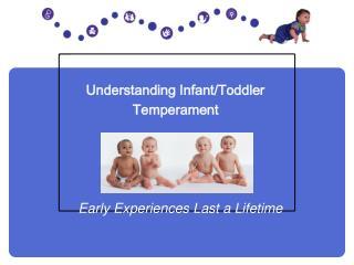 Understanding Infant/Toddler Temperament