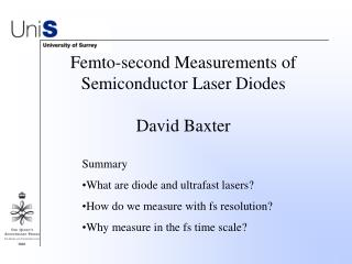 Femto-second Measurements of Semiconductor Laser Diodes David Baxter