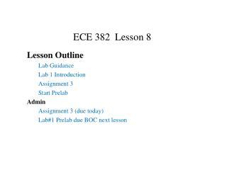 ECE 382  Lesson 8