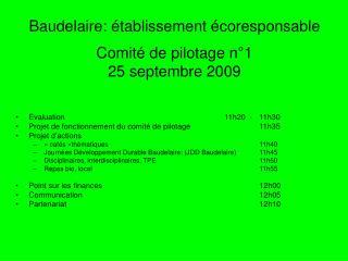Baudelaire: établissement écoresponsable Comité de pilotage n°1 25 septembre 2009