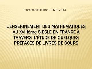 Journ�e des Maths 19 Mai 2010