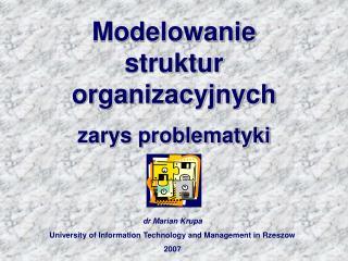 Modelowanie struktur organizacyjnych zarys problematyki