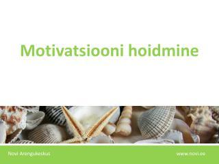 Motivatsiooni hoidmine