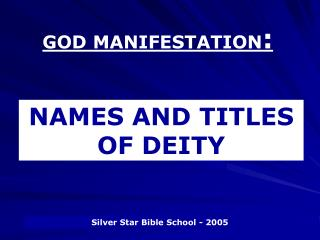 GOD MANIFESTATION :