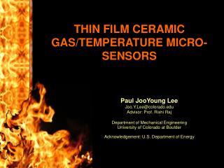 THIN FILM CERAMIC GAS/TEMPERATURE MICRO-SENSORS