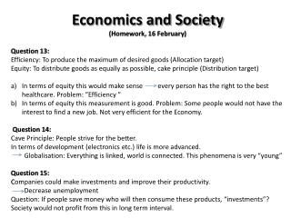 Economics and Society (Homework, 16 February) Question 13: