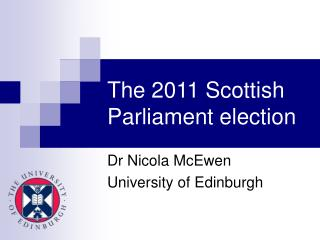 The 2011 Scottish Parliament election