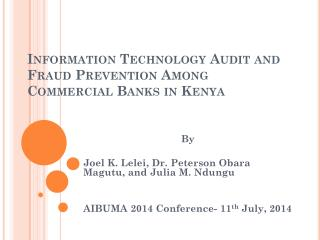 Information Technology Audit and Fraud Prevention Among Commercial Banks in Kenya