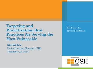 Targeting and Prioritization: Best Practices for Serving the Most Vulnerable