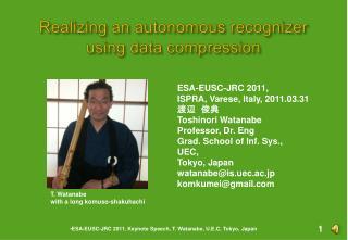 Realizing an autonomous recognizer using data compression