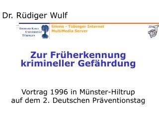 Dr. Rüdiger Wulf