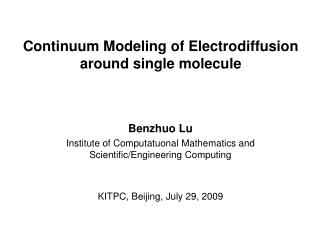Continuum Modeling of Electrodiffusion around single molecule