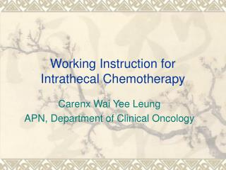 Working Instruction for Intrathecal Chemotherapy