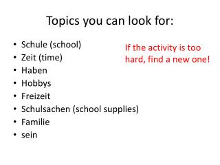 Topics you can look for: