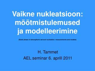 H. Tammet AEL seminar 6. aprill 2011