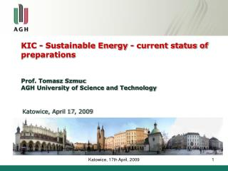 KIC - Sustainable Energy - current status of preparations
