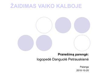 ŽAIDIMAS VAIKO KALBOJE