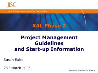 X4L Phase 2 Project Management Guidelines and Start-up Information