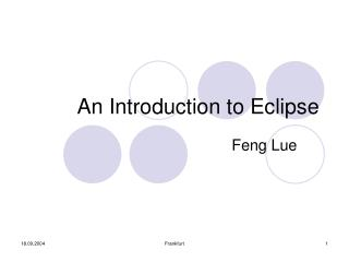An Introduction to Eclipse