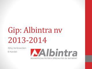 Gip :  Albintra  nv 2013-2014