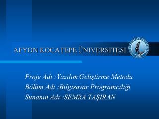 Afyon  K ocatepe Üniversitesi