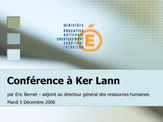 Conférence à Ker Lann