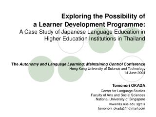 The  Autonomy and Language Learning: Maintaining Control  Conference