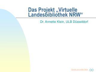 """Das Projekt """"Virtuelle Landesbibliothek NRW"""""""