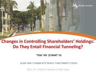 Changes in Controlling Shareholders' Holdings :  Do They Entail Financial Tunneling?