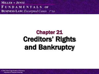 Chapter 21 Creditors' Rights  and Bankruptcy