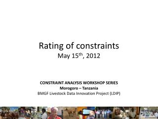 Rating of constraints  May 15 th , 2012