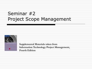 Seminar #2 Project Scope Management