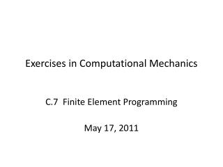 Exercises in Computational Mechanics