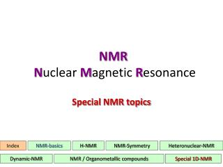 NMR  Nuclear Magnetic Resonance
