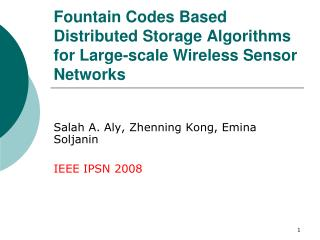 Fountain Codes Based Distributed Storage Algorithms for Large-scale Wireless Sensor Networks