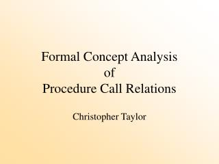 Formal Concept Analysis of Procedure Call Relations