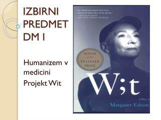 IZBIRNI PREDMET DM I