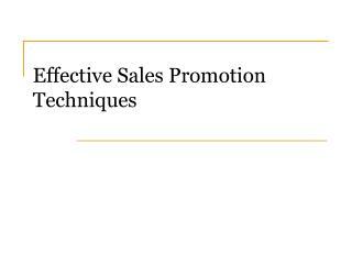 Effective Sales Promotion Techniques