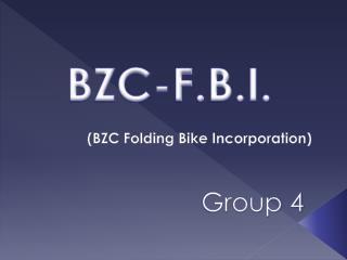 (BZC Folding Bike Incorporation)