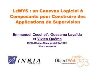 L E WYS : un Canevas Logiciel à Composants pour Construire des Applications de Supervision