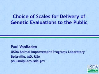 Choice of Scales for Delivery of Genetic Evaluations to the Public